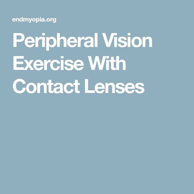 Peripheral Vision Exercise With Contact Lenses