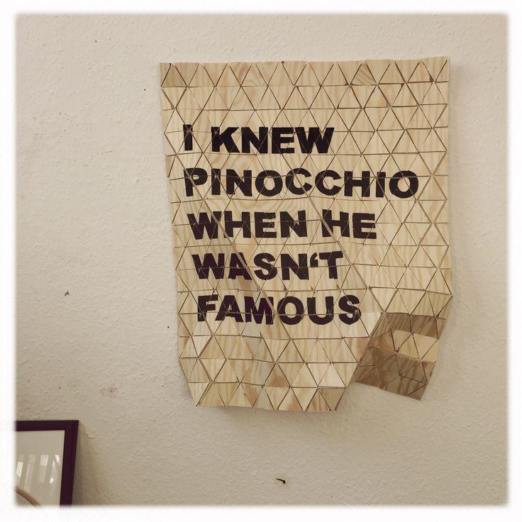 I knew pinocchio when he wasn't famous   2015  #kativonschwerin #art #contemporaryart #germanart #berlin  www.kativonschwerin.de