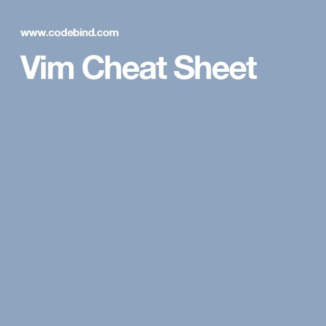 Vim Cheat Sheet