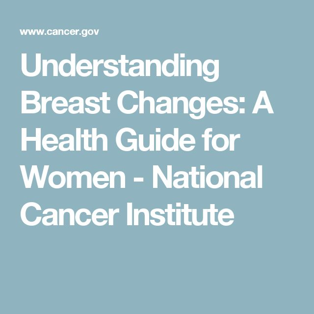 Understanding Breast Changes: A Health Guide for Women - National Cancer Institute
