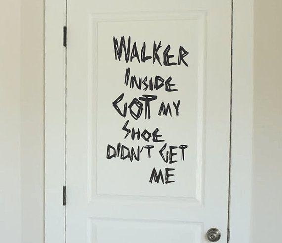 Walker Inside Got My Shoe Didn't Get Me Vinyl Decal, The Walking Dead Vinyl Decal