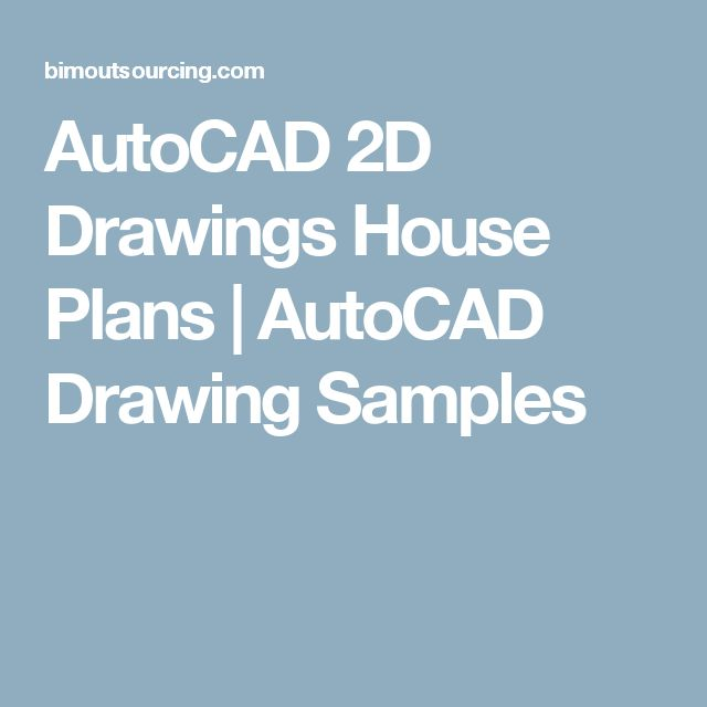 AutoCAD 2D Drawings House Plans | AutoCAD Drawing Samples