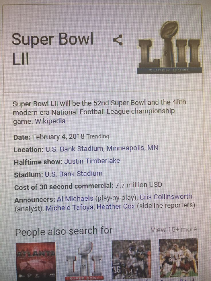People are so interested in Super Bowl commercials that googling Super Bowl 2018 includes the price for a 30 second commercial
