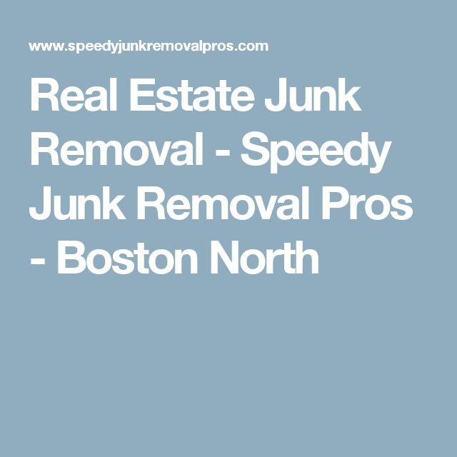 Real Estate Junk Removal - Speedy Junk Removal Pros - Boston North