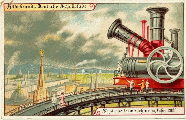 Weather Control Machine in the Year 2000 - Trade card distributed by Hildebrand German chocolate manufacturers, c. 1900. (image via Paleo-Future)