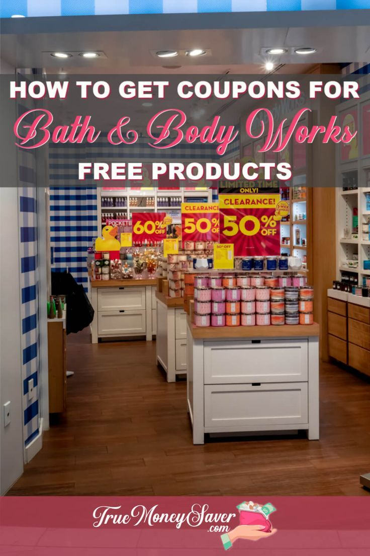How To Get Bath Body Works Coupons For Free Products Bath Body