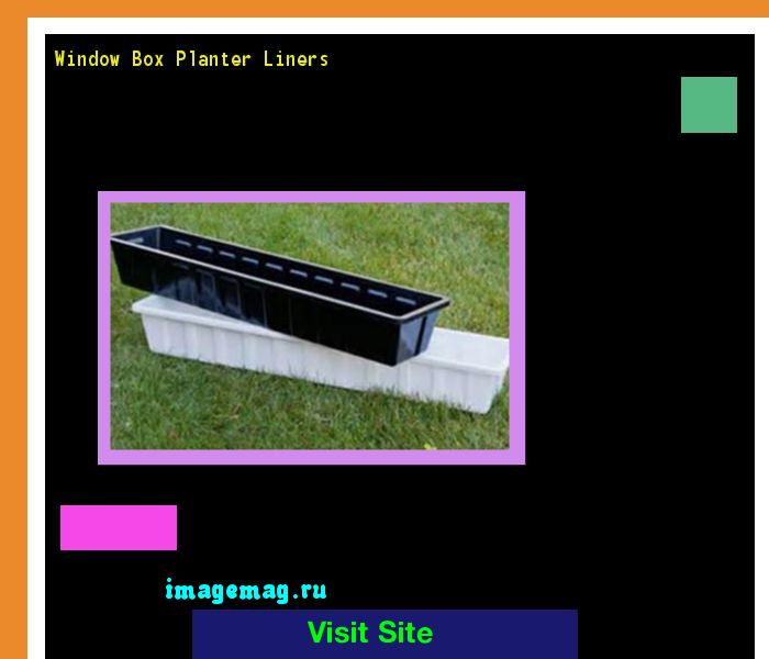 Window Box Planter Liners 163507 - The Best Image Search