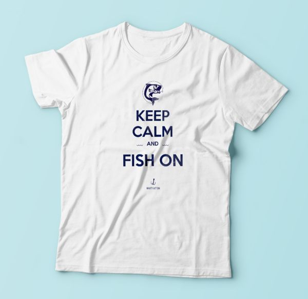 Keep Calm and Fish On - Tshirt | Nautination gifts for sailors, boaters…