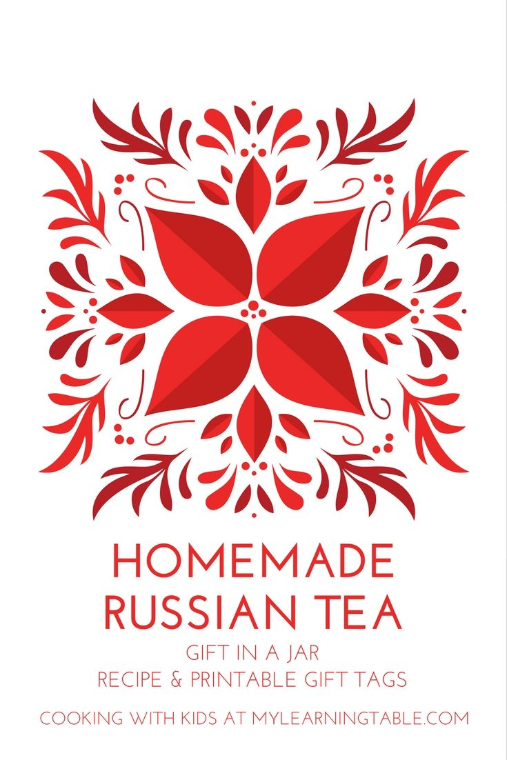 Homemade Russian Tea: recipe and printable gift tags. Cooking with Kids at mylearningtable.com
