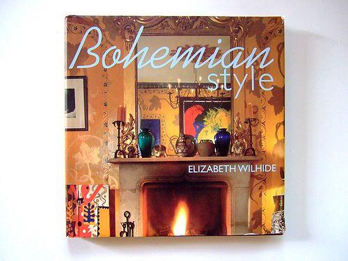 Bohemian Style by Elizabeth Wilhide