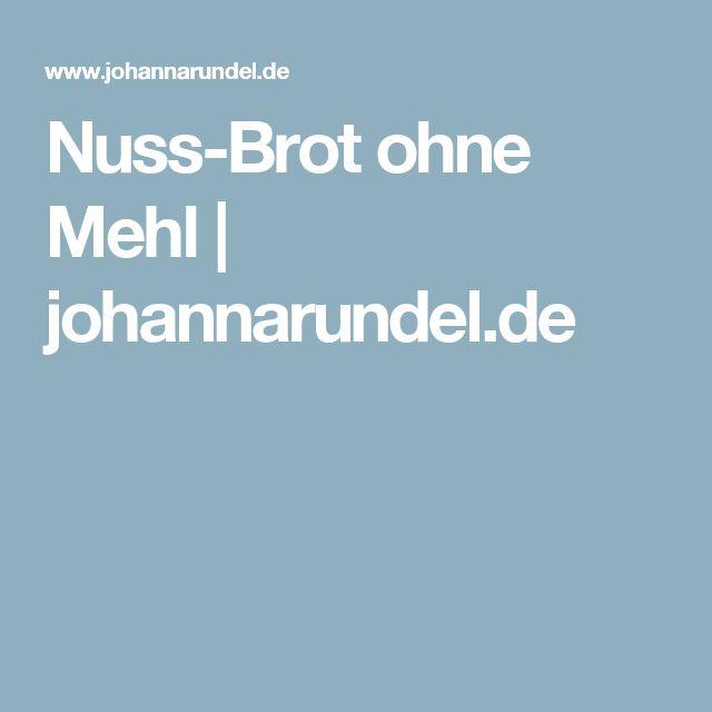 Nuss-Brot ohne Mehl | johannarundel.de