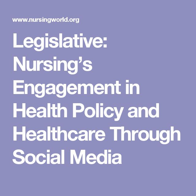 Legislative: Nursing's Engagement in Health Policy and Healthcare Through Social Media