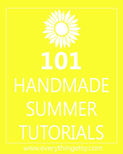Summer Crafts - 101 Handmade Summer Tutorials #DIY