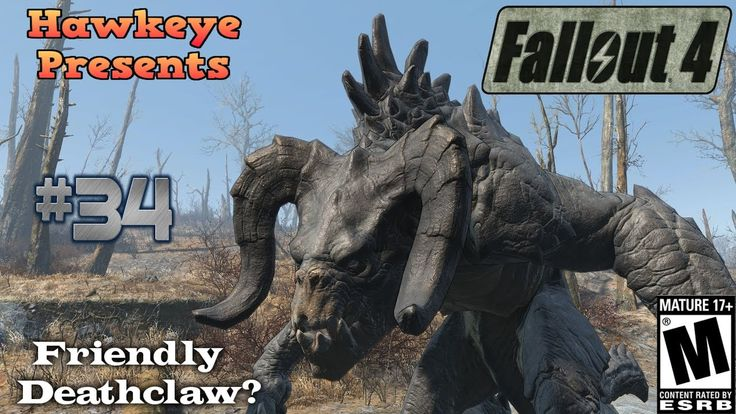 Fallout 4 - Episode #34: The Devil's Due - A Friendly Deathclaw?