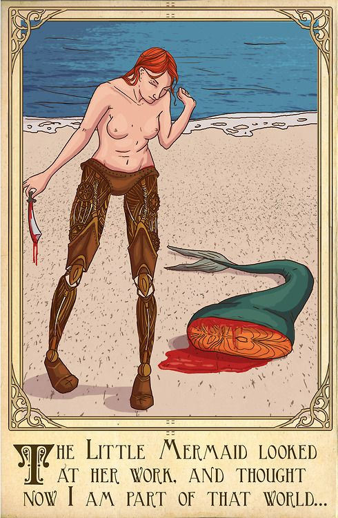 Fairy Tales Illustrated With Dark, Modern-Day Twists No need to. The originals are horrifying. The little mermaid has her tongue cut out and is in such pain she leaves bloody footprints wherever she walks.