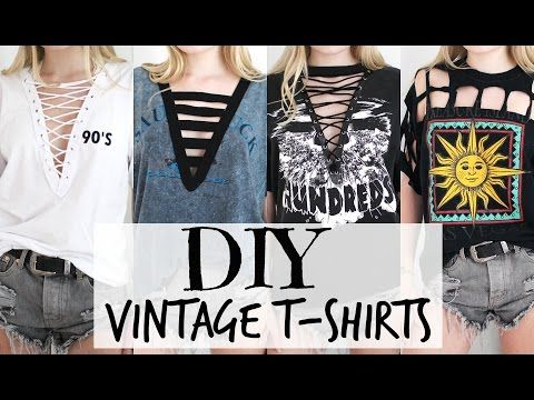 DIY Vintage T-Shirts + Lace Up Tee - YouTube [Adorable ideas, I'd prefer to sew over glue though - also, when creating your own pin hole, eyelets are needed to preserve the shape of the hole and the fabric]