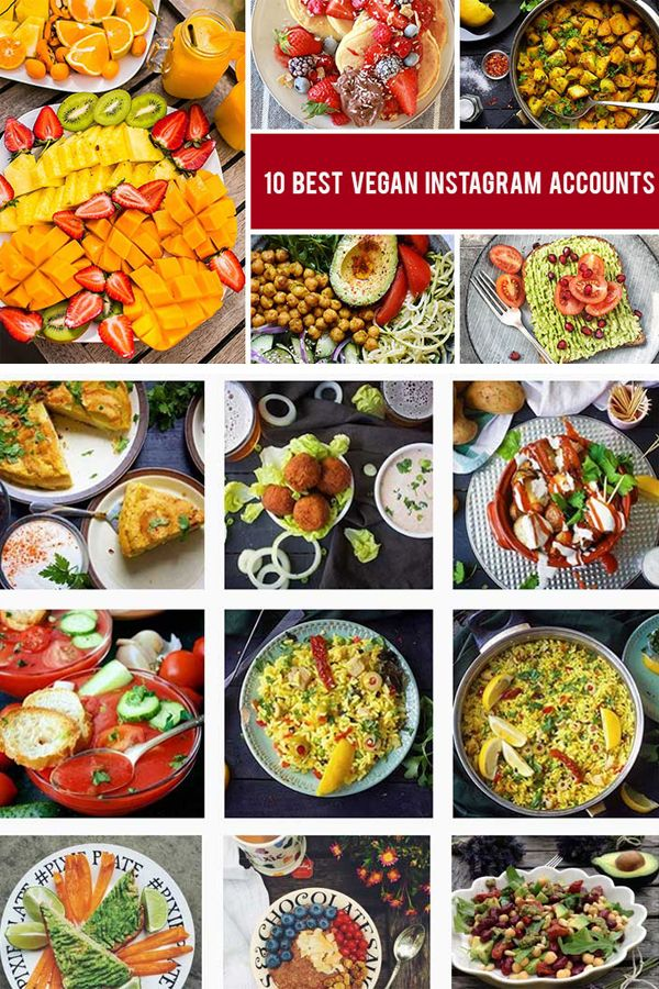 10 Mouthwatering Vegan Instagram Accounts To Follow Best