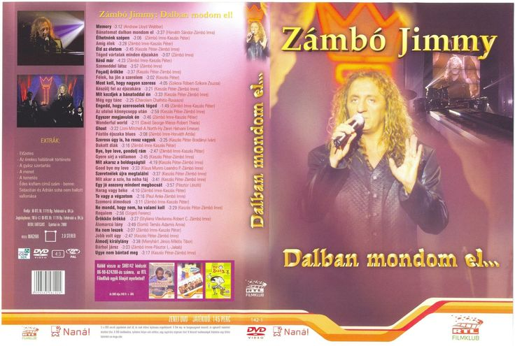 Zámbó Jimmy - Dalban mondom el (2004)