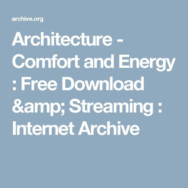 Architecture - Comfort and Energy : Free Download & Streaming : Internet Archive