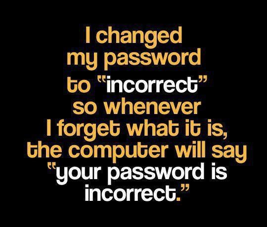 Change your password to!!! For Funny Jokes, please go to ...