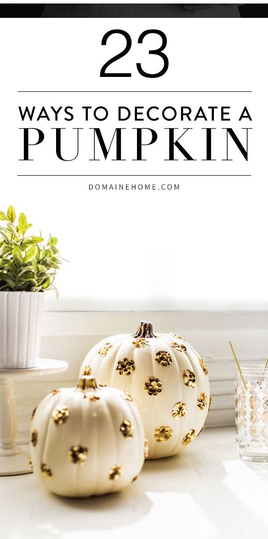 The prettiest, most creative ways to decorate a pumpkin this Halloween that go beyond the usual jack-o'-lantern styles!