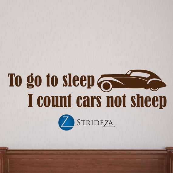 To go to sleep I count cars car decal car decorations by Strideza