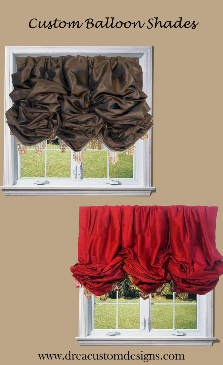 Affordable Luxury Curtains. Custom balloon shades.  Available in faux silk and 100% silk dupioni. Balloon Curtains
