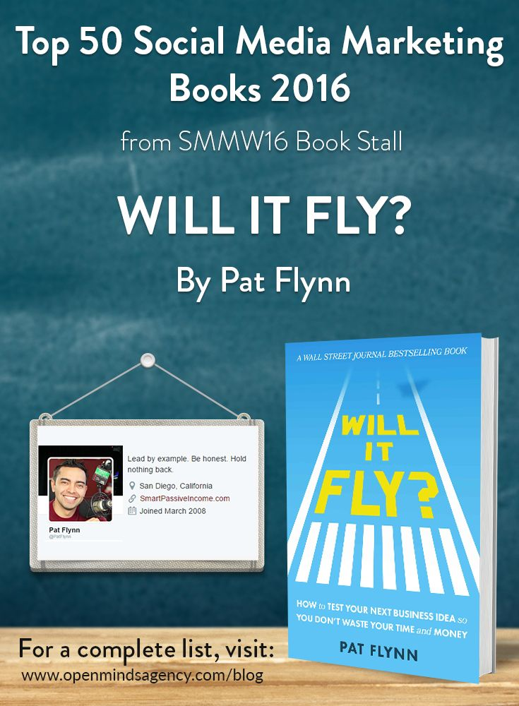 Top 50 Social Media Marketing Books 2016 - from SMMW16 Book Stall   Will It Fly? - Pat Flynn   For the complete list visit, [Click on image]  #omagency #smmw16 #books #patflynn