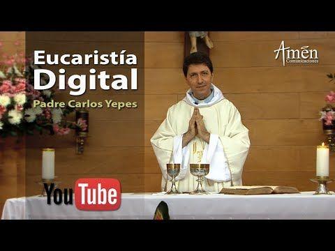 EUCARISTÍA DIGITAL Martes 11 de Julio de 2017 | Padre Carlos Yepes [OFICIAL] - VER VÍDEO -> http://quehubocolombia.com/eucaristia-digital-martes-11-de-julio-de-2017-padre-carlos-yepes-oficial    Vive nuestras EUCARISTÍAS DIGITALES los días martes, viernes y domingos. Visítanos en  Créditos de vídeo a Popular on YouTube – Colombia YouTube channel