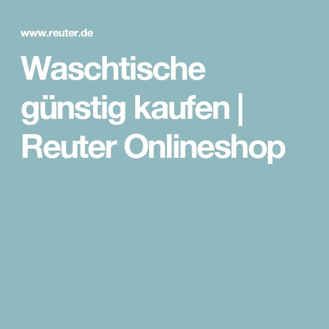 Waschtische günstig kaufen | Reuter Onlineshop