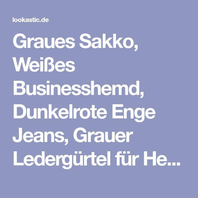 Graues Sakko, Weißes Businesshemd, Dunkelrote Enge Jeans, Grauer Ledergürtel für Herren