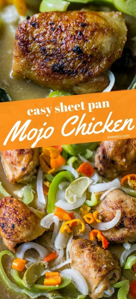 easy sheet pan mojo chicken crispy skin and tons of flavor in this simple dump recipe