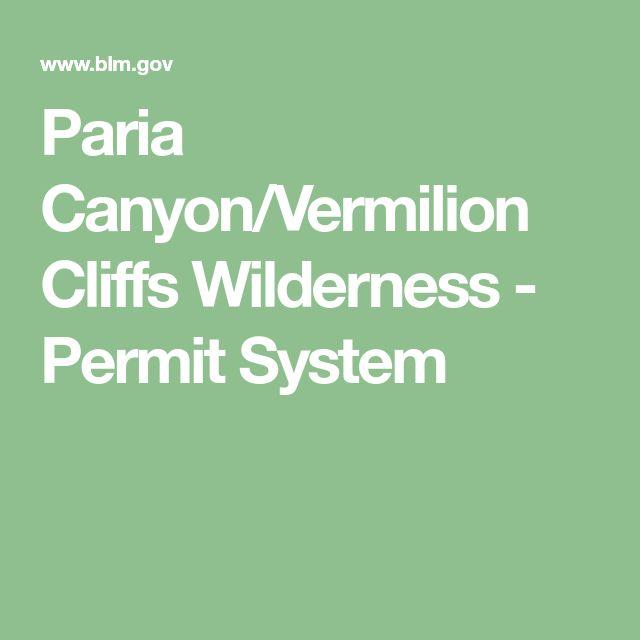 Paria Canyon/Vermilion Cliffs Wilderness - Permit System