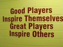 Good players inspire themselves....