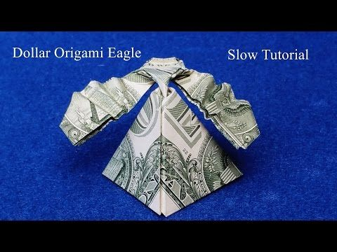 Dollar Origami Eagle Slow Tutorial. How to make a Dollar Origami Eagle - YouTube