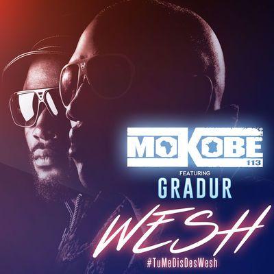 Découvrez le clip video Wesh - Mokobé feat. Gradur