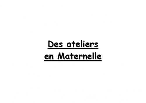 Référentiel d'ateliers pour la Maternelle