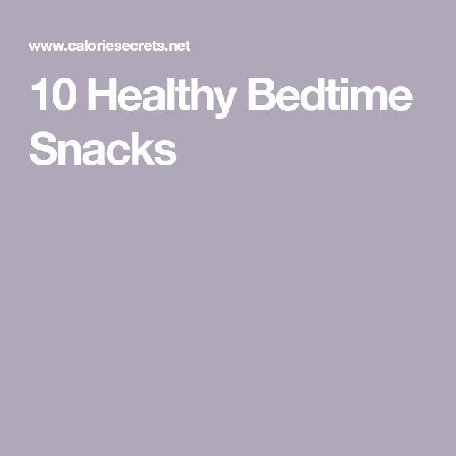 10 Healthy Bedtime Snacks