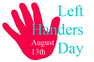 Left Hander's Day Always on August 13th History | Printable ...