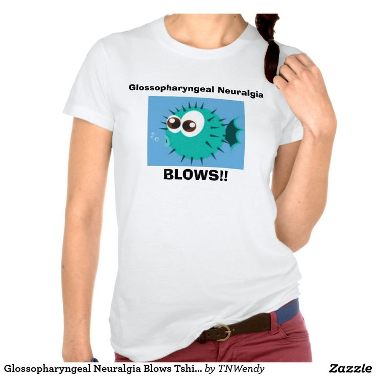 Glossopharyngeal Neuralgia Blows Tshirt