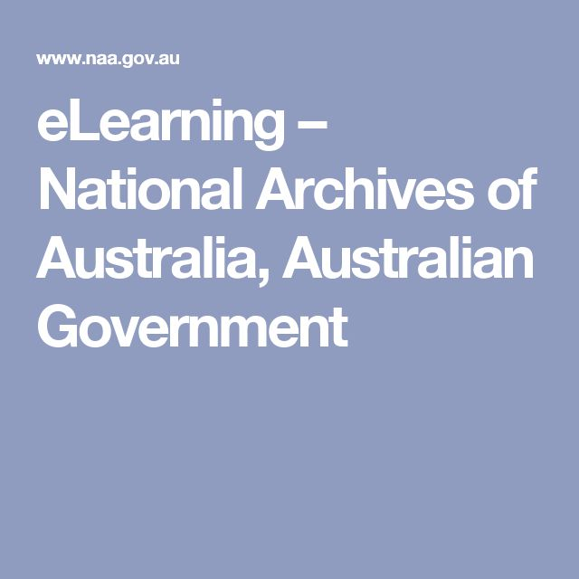 eLearning – National Archives of Australia, Australian Government