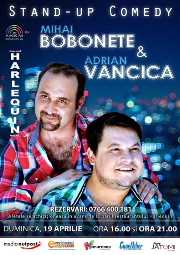 Bobonete si Vancica la Harlequin Mamaia! ->> http://www.mamaiaonline.com/evenimente-mamaia/709-harlequin-mamaia-mihai-bobonete-si-adrian-vancica-stand-up-comedy