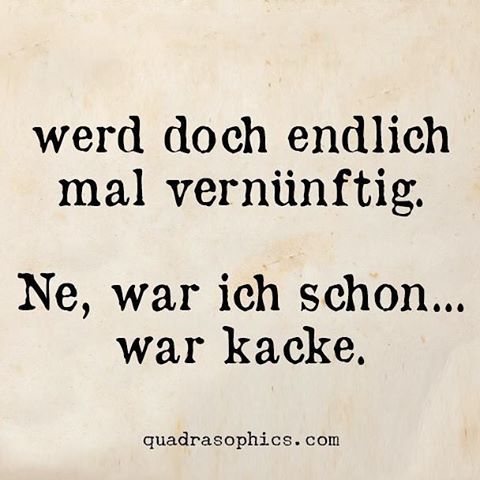 War Kacke!