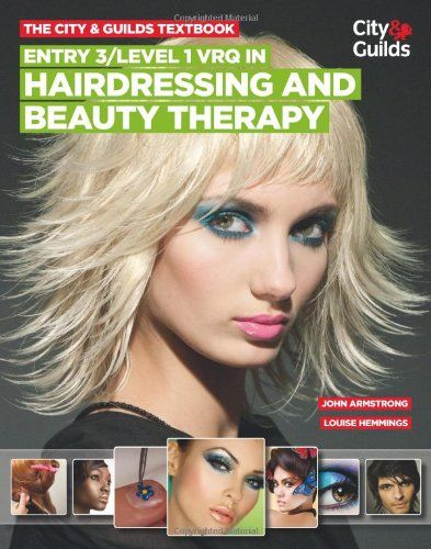 7 best catering and hair beauty images on pinterest catering john armstrong and louise hemming city and guilds textbook entry 1 vrq in hairdressing and beauty therapy shelfmark arm fandeluxe Images