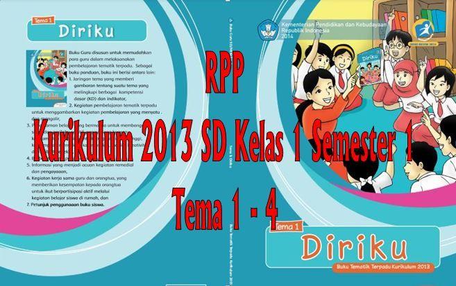Download RPP Kurikulum 2013 SD Kelas 1 Semester 1 Tema 1 - 4 Format Microsoft Word