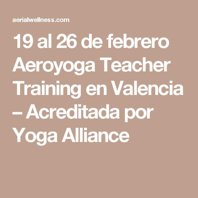 19 al 26 de febrero Aeroyoga Teacher Training  en Valencia – Acreditada por Yoga Alliance