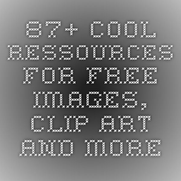 87+ cool ressources for free images, clip art and more