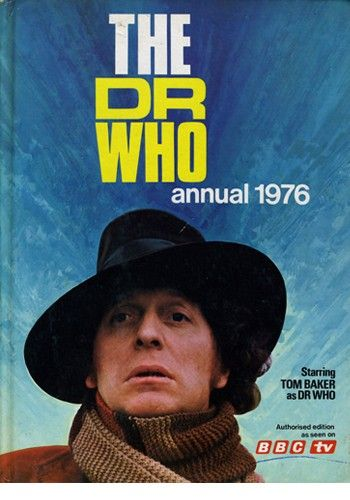 MY Doctor -- The Doctor Who Annual 1976 Also click to go through to see all the Doctor Who Annuals up to 2012