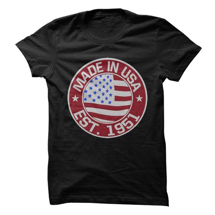 (Top Tshirt Charts) Made In USA Established 1951 [Tshirt Sunfrog] Hoodies, Tee Shirts