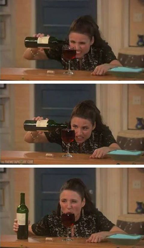 How I pour my wine... - The Meta Picture